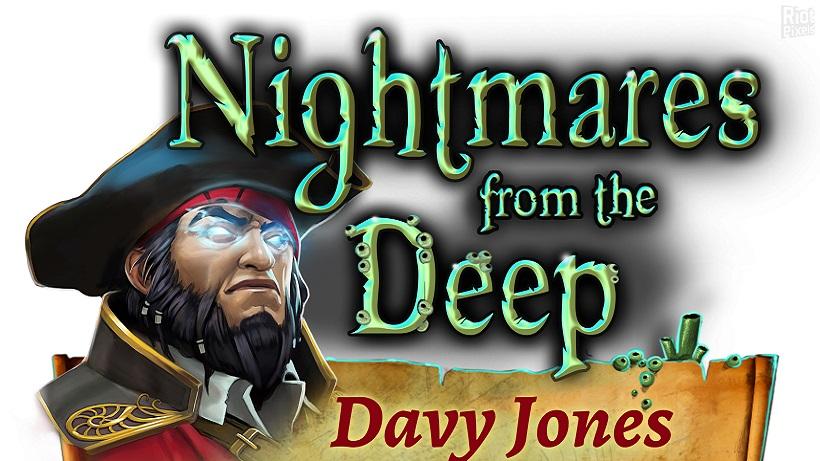 Nightmares from the Deep Davy Jones