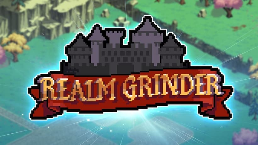 Realm Grinder