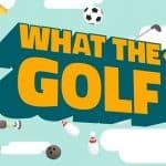 Man weiß nie, was als nächstes in What the Golf folgt