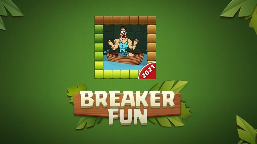 Breaker Fun