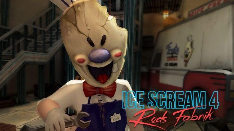 Ice Scream 4 - Rods Fabrik