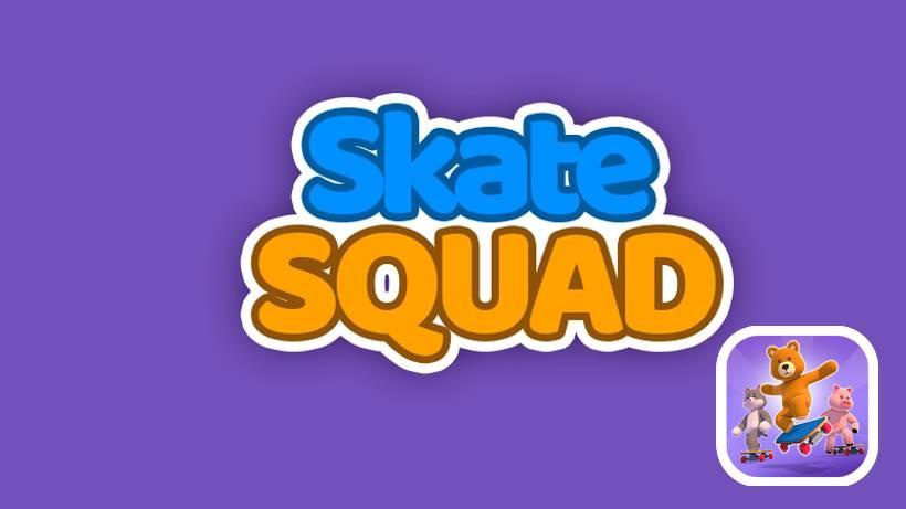 Skate Squad
